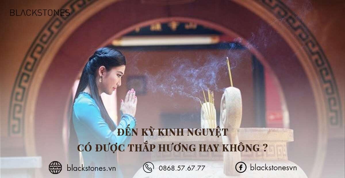 Phụ nữ có nên thắp hương vào ngày kinh nguyệt